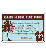 PLEASE REMOVE YOUR SHOES Warning Sign beach fun... - $6.88