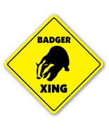 BADGER CROSSING Sign xing gift novelty teeth wi... - $8.89