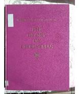 The Glory of Christmas, Life Book of Christmas ... - $5.00