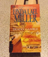 Linda Lael Miller Deadly Gamble (Mojo #1)  - $5.00