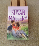 All Summer Long (Fool's Gold #9) by Susan Mallery - $5.00