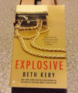 Explosive by Beth Kery - $5.00