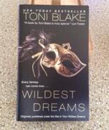 Wildest Dreams by Toni Blake - $5.00