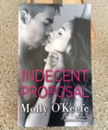 Indecent Proposal by Molly O'Keefe - $5.00