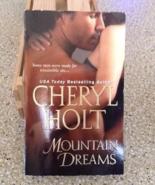 Cheryl Holt Mountain Dreams - $5.00