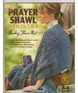 The Prayer Shawl Ministry Crochet & Knit Patter... - $4.99