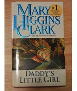 Daddy's Little Girl by Mary Higgins Clark (2003... - $0.99