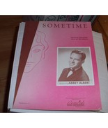 Sometime Sheet Music Words by Gus Kahn Music by... - $0.99