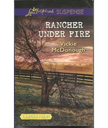 Rancher Under Fire Vickie McDonough (Love Inspi... - $3.75