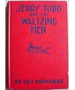 1930's JERRY TODD AND THE WALTZING HEN Leo Edwa... - $10.00