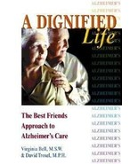 A Dignified Life The Best Friend's Approach to ... - $7.99