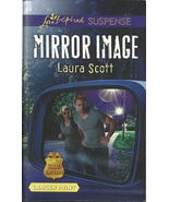 Mirror Image Laura Scott(SWAT:Top Cops Book #6)... - $3.75