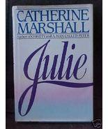 Old Book JULIE Catherine Marshall HCDJ 364 ppg - $1.99
