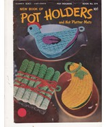 New Book of Pot Holders and Hot Pattern Mats Vi... - $5.99