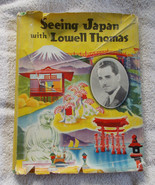 Seeing Japan with Lowell Thomas HC Book 1937 HTF! - $20.30