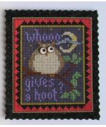 Whooo Gives A Hoot owl cross stitch kit Val's S... - $15.00