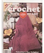 Crochet With Heart Magazine February 1998 Croch... - $4.99