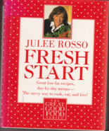 Fresh Start Julee Rosso Great Low Fat Recipes M... - $8.99