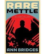Rare Mettle by Ann Bridges (2016, Pback)ARC Sil... - $9.05