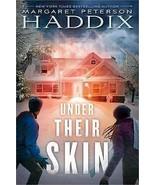 Under Their Skin by Margaret Peterson Haddix (2... - $8.15
