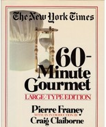 The New York Times 60 Minute Gourmet Cookbook, ... - $8.99