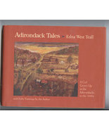 Adirondack Tales: A Girl Grows Up in the Adiron... - $37.00