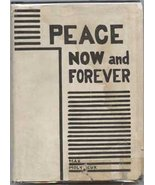Peace Now and Forever: An Introduction to Homo-... - $116.00