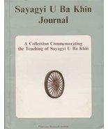 Sayagyi U Ba Khin Journal : A Collection Commem... - $25.00