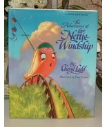 The Adventures Of Little Nettie Windship by Che... - $18.00