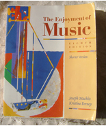 The Enjoyment of Music: An Introduction to Perc... - $5.00