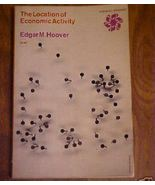 Book Location of Economic Activity Edgar Hoover... - $3.50