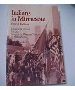 Indians In Minnesota Book 1988 SC League Women ... - $5.00