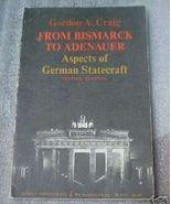 Old Book Bismark To Adenauer German Statecraft ... - $3.50
