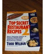 Top Secret Restaurant Recipes 2 - $16.00