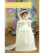 Y407 Crochet PATTERN ONLY Medieval Times Bride ... - $9.95