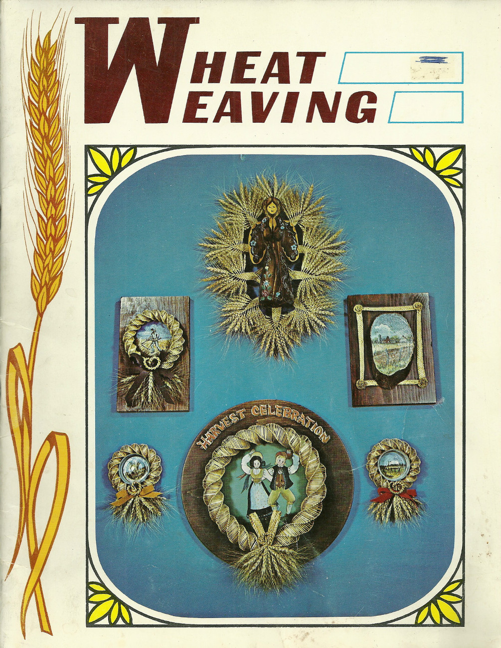 Vintage Wheat Weaving How to Pattern Book Doxie A. Keller