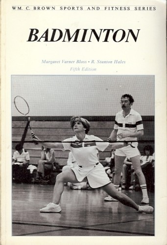 Buy badminton technics - Badminton Margaret Varner Bloss 1987