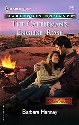 The Cattleman's English Rose Barbara Hannay Harlequin
