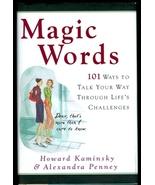 Magic Words: 101 Ways to Talk Your Way Through ... - $8.00