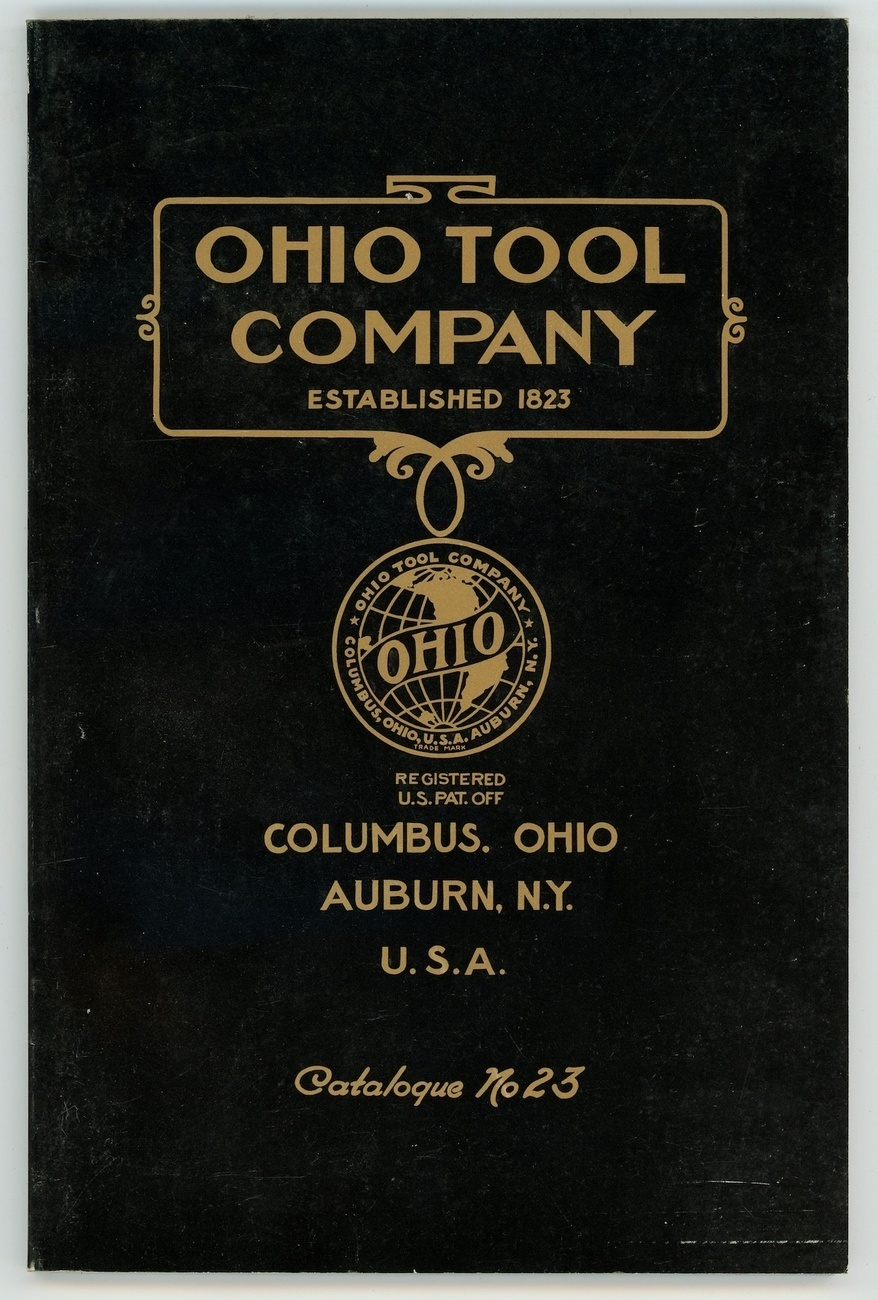 Ohio Tool Co catalog No. 23 reprint antique vintage Auburn NY