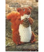 RARE ANNIE'S BABY ANIMALS~RED SQUIRREL~CROCHET ... - £6.17 GBP