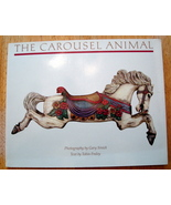 The Carousel Animal Book Color Photographs 1987... - $9.00