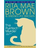 The Purrfect Murder by Rita Mae Brown and Sneaky Pie Brown (2008, Hardcover)