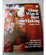 Home Wine & Beer Making Book in  DJ by Gladys M... - $9.00