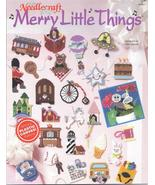 MERRY LITTLE THINGS~ TNS~ PLASTIC CANVAS LEAFLET - £7.62 GBP
