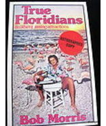 TRUE FLORIDIANS and Other Passing  Attractions ... - $9.99