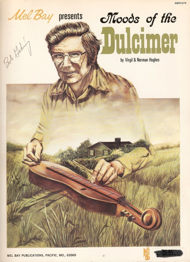 Mel Bay Presents Moods of the Dulcimer by Virgil & Norman Hughes