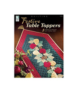Festive Table Toppers Quilt Patterns 5 Designs New - $6.49