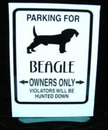 Beagle Parking Sign 12x9 in. With Stand - $10.00