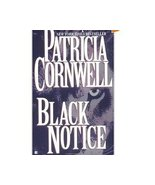 Black Notice (Scarpetta)Patricia Cornwell Thril... - $1.00